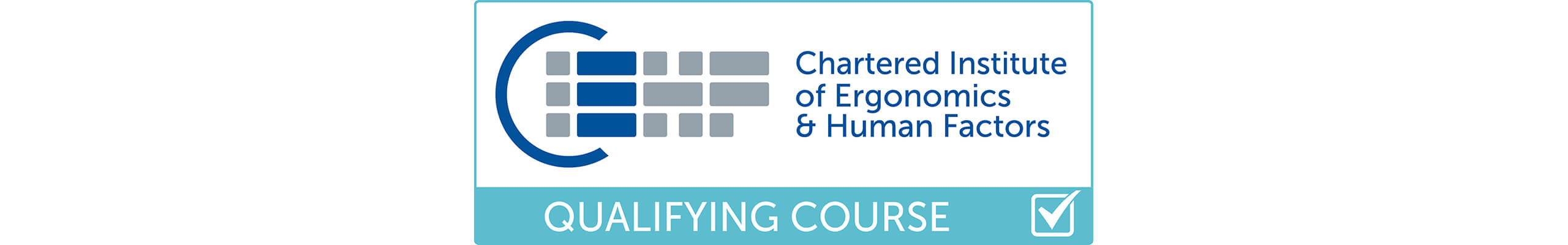 Chartered Institute of Ergonomics and Human Factors (CIEHF) Qualifying Course logo